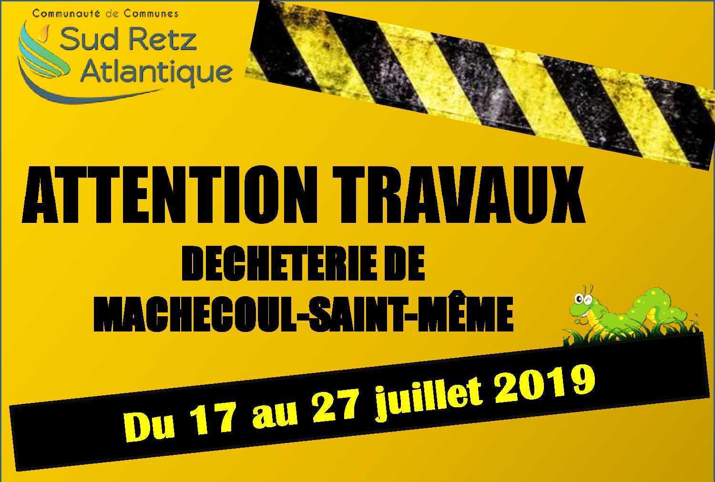 travaux à la déchèterie de machecoul - St-Même en juillet 2019